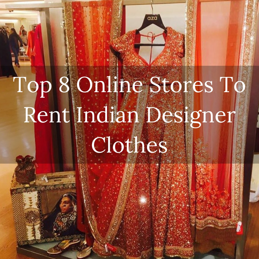 best online sites to buy indian designer clothes for rent