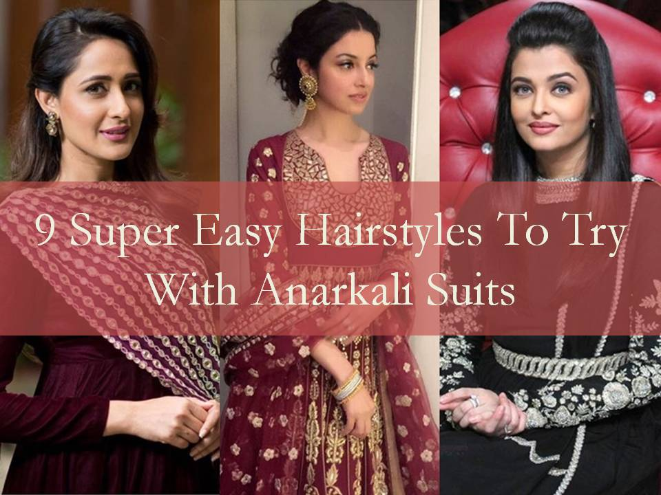 hairstyles with anarkali suits