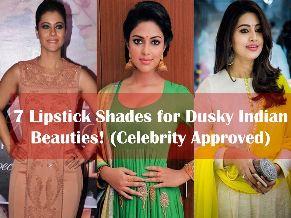 Lipstick shades of Indian medium skin tone