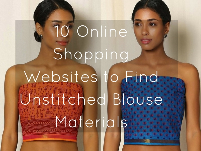 Online Shopping Websites For Unstitched Blouse Pieces and Materials Online